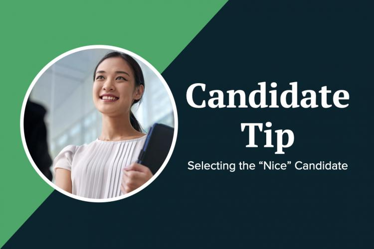 """""""Nice"""" candidates have a higher chance moving forward in a job search"""